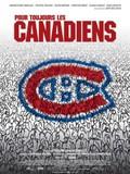 Pour toujours, les Canadiens!