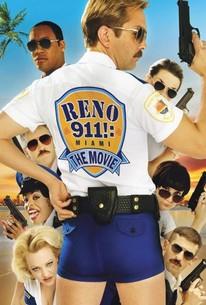 Reno 911 Miami 2007 Rotten Tomatoes