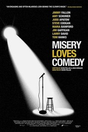 Misery Loves Comedy (2014) - Rotten Tomatoes