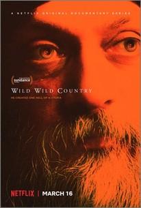 Wild Wild Country: Season 1 - Rotten Tomatoes