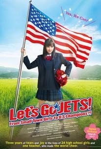 Let's Go JETS! (Chiadan: Joshi kousei ga chiadansu de zenbei seihashichatta honto no hanashi)