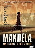 Mandela: Son of Africa, Father of a Nation