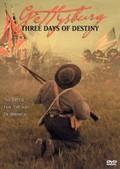 Gettysburg: Three Days of Destiny