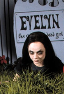 Evelyn: The Cutest Evil Dead Girl (2002) - Rotten Tomatoes