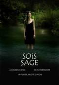 Sois Sage (Be Good)