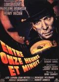 Between Eleven and Midnight (Entre onze heures et minuit)