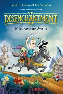 Disenchantment: Season 1 - Rotten Tomatoes