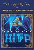 Tragically Hip - That Night In Toronto