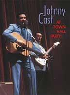 Johnny Cash - At Town Hall Party, 1958 & 1959