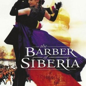 The Barber Of Siberia 1998 Rotten Tomatoes