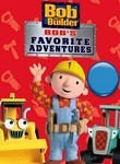 Bob The Builder: Bob's Favorite Adventures