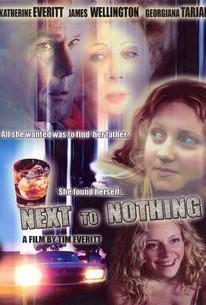 Next To Nothing