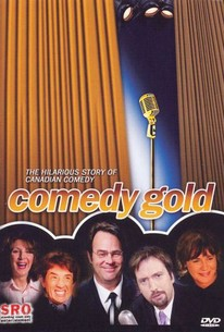 Comedy Gold: The Hilarious Story of Canadian Comedy