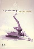 Maya Plisetskaya: Diva of Dance