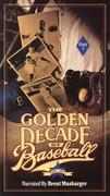 Golden Decade of Baseball