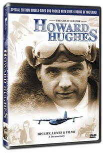 Howard Hughes - His Life, Loves and Films