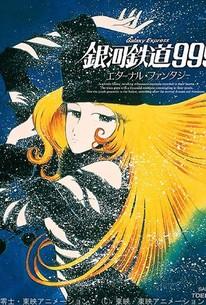Galaxy Express 999: Eternal Fantasy (Ginga tetsudô Three-Nine: Eternal Fantasy)