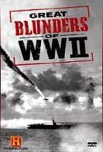 Great Blunders Of WWII