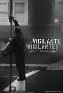 Vigilante Vigilante: The Battle for Expression