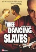 Three Dancing Slaves