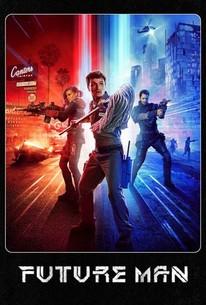 Future Man  Season 1 - Rotten Tomatoes f9882d235