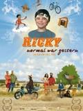 Ricky - normal war gestern (Ricky: Three's a Crowd)