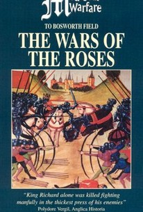 Medieval Warfare: The Wars of the Roses