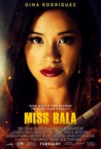 Miss Bala (2019) - Rotten Tomatoes
