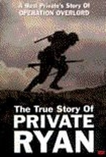 The True Story of Private Ryan