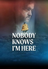 Nobody Knows I'm Here