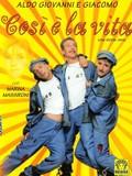 Cos� � la vita, (That's Life)