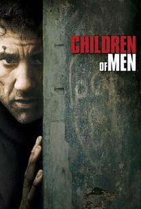 Children of Men (2006) - Rotten Tomatoes