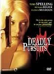 Deadly Pursuits