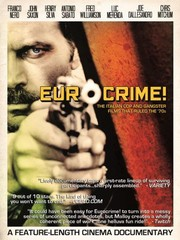 Eurocrime! The Italian Cop and Gangster Films That Ruled the '70s