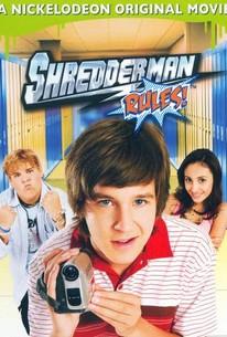 Shredderman Rules!