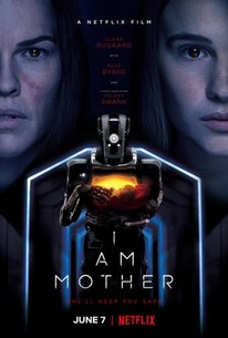 I Am Mother (2019) - Rotten Tomatoes