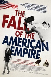 The Fall of the American Empire (La chute de l'empire américain)