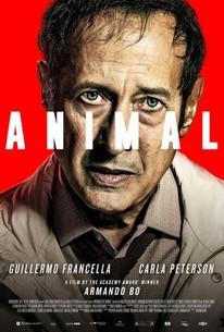 Animal (2018) - Rotten Tomatoes