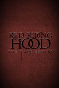 Red Riding Hood: The Tale Begins