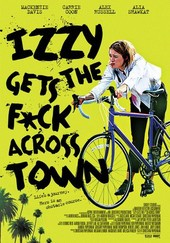 Izzy Gets the F... Across Town