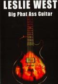 Leslie West: Big Phat Ass Guitar