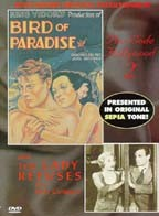 Bird of Paradise/The Lady Refuses