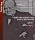 Winston Churchill: Walking With Destiny
