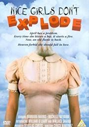 Nice Girls Don't Explode
