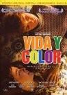 Life in Color (Viva y color)