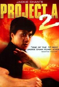 Jackie Chan's Project A2 ('A' gai wak juk jap) (Project A, Part II)