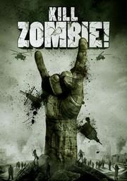 Kill Zombie! (Zombibi)