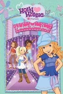 Holly Hobbie & Friends: Fabulous Fashion Show