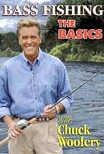 Bass Fishing: The Basics With Chuck Woolery