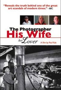 The Photographer, His Wife, Her Lover